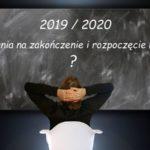 2019 / 2020   Pytania na zakończenie starego i rozpoczęcie Nowego Roku.