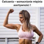 Ćwiczenia – wzmacnianie mięśnia asertywności